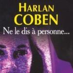 Ne le dis à Personne d'Harlan Coben