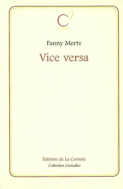 Couverture du livre : Vice Versa de Fanny Mertz