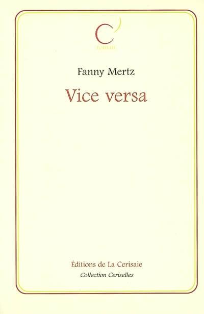 Vice Versa de Fanny Mertz