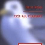 Crotale Diamant de Daria Rossi
