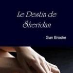 Le Destin de Sheridan de Gun Brooke