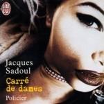 Carré de Dames de Jacques Sadoul