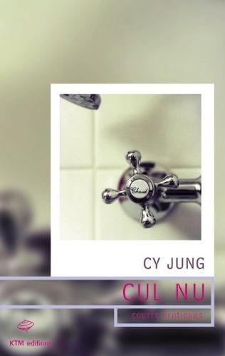 Couverture du livre : Cul Nu de Cy Jung
