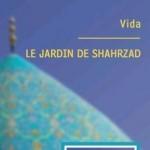 Le Jardin de Shahrzad : Interview des auteures, Vida