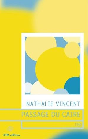 Couverture du livre : Passage du Caire – 1 – L'Eté de Nathalie Vincent