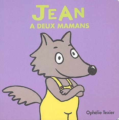Jean a deux mamans d'Ophélie Texier