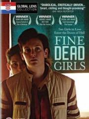 Affiche : Fine Dead Girls