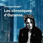 Les Chroniques d'Ouranos de Véronique Bréger