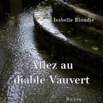 Allez au Diable Vauvert De Isabelle Blondie