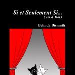 Si et Seulement Si (Toi & Moi) de Belinda Bismuth