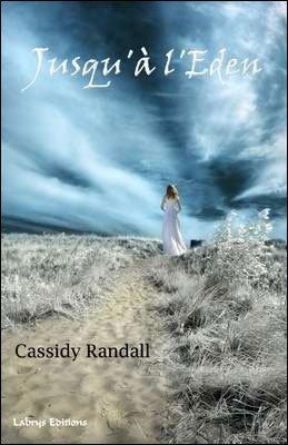 Couverture du livre : Jusqu'à l'Eden de Cassidy Randall