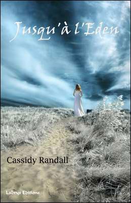Jusqu'à l'Eden : Interview de Cassidy Randall