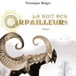 La Nuit des Orpailleurs de Véronique Bréger
