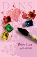 Couverture du livre : Rêve à Nu de Lyn Denison
