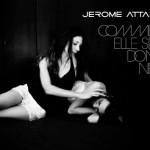 Comme elle se donne de Jérôme Attal