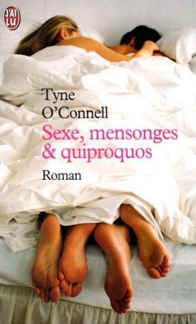 Sexe, Mensonges et Quiproquos de Tyne O'Connell