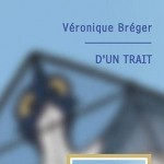 D'un Trait de Véronique Bréger