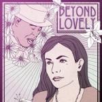 Beyond Lovely