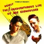 the_nearly_unadventurous_life_of_zoe_cadwaulder1