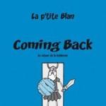 Coming Back de La P'tite Blan