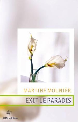 Exit le Paradis de Martine Mounier