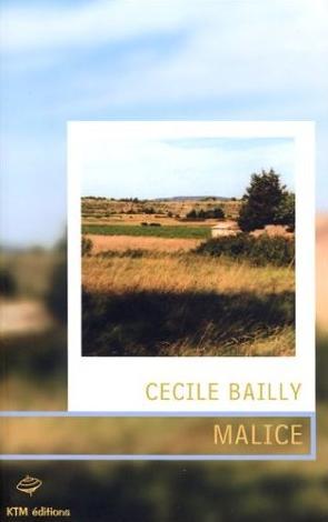 Couverture du livre : Malice de Cécile Bailly