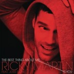 The Best Thing About Me Is You de Ricky Martin