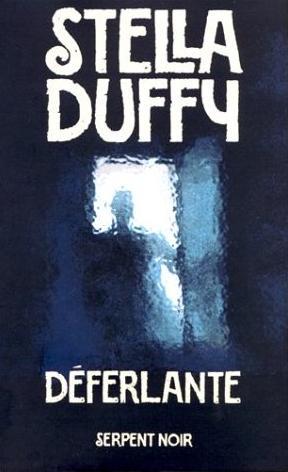 Couverture du livre : Déferlante de Stella Duffy