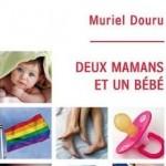 Deux mamans et un bébé de Muriel Douru