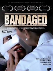 Affiche : Bandaged