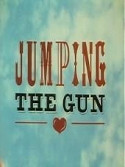 Affiche : Jumping The Gun