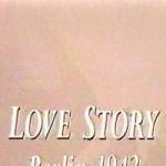 Love Story : Berlin 1942