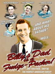 Affiche : Billy's Dad Is A Fudge Packer
