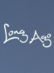 Affiche : Long Ago