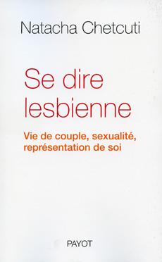 Se dire Lesbienne de Natacha Chetcuti