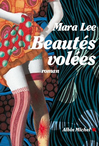 Beautées Volées de Mara Lee