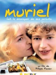 Affiche : Muriel Fait Le Désespoir De Ses Parents