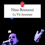 La Vie Heureuse de Nina Bouraoui