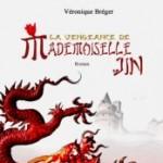 La Vengeance de Mademoiselle Jin de Véronique Bréger