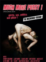 Affiche : Much More Pussy !