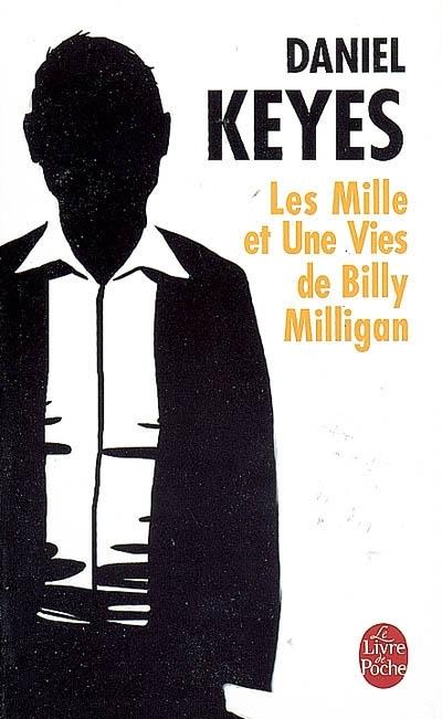 Les 1001 vies de Billy Milligan de Daniel Keyes