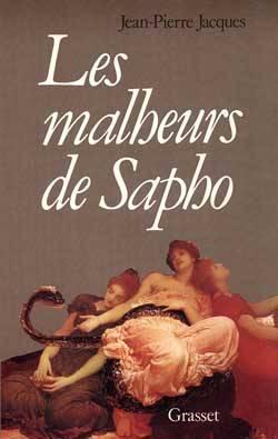 Les Malheurs de Sapho de Jean-Pierre Jacques