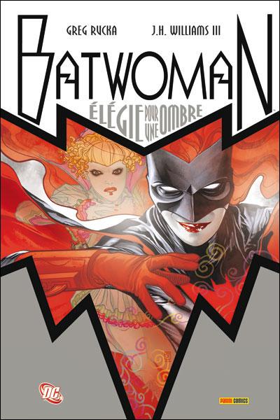 Batwoman, Élégie pour une ombre de Greg Rucka et J.H. Williams III