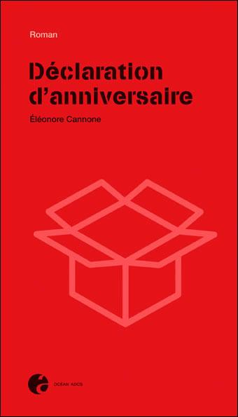 Couverture du livre : Déclaration d'Anniversaire d'Eléonore Cannone
