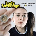Love Me Or Hate Me de Lady Sovereign