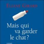 Mais qui va garder le chat ? d'Eliane Girard