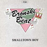 Smalltown Boy de Bronski Beat
