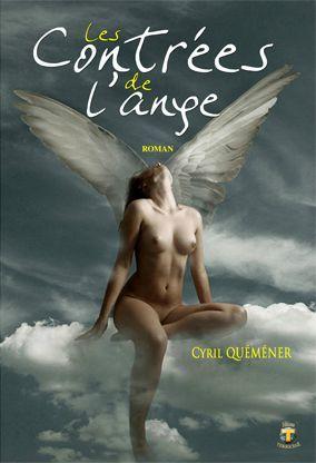 Les Contrées de l'Ange de Cyril Quéméner