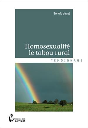 Couverture du livre : Homosexualité Le Tabou Rural de Benoît Vogel