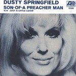 Son Of A Preacher Man de Dusty Springfield